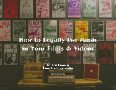 How to legally use music in your films and videos dare dreamer musicinfilm ebook fandeluxe Image collections